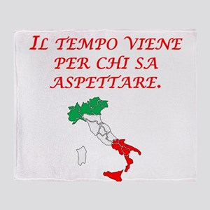 Italian Proverb Patience Throw Blanket