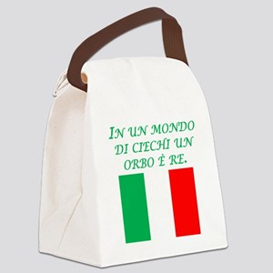 Italian Proverb One Eyed Man Canvas Lunch Bag