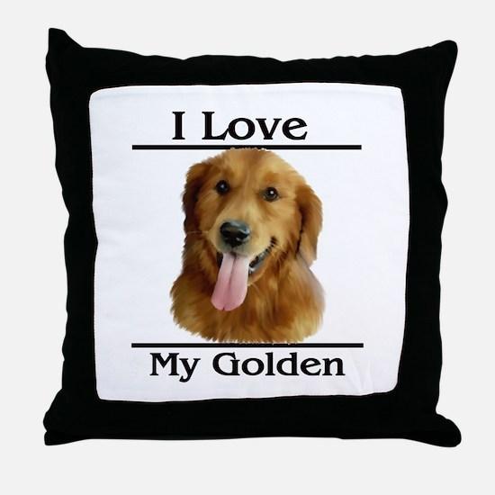 I Love My Golden Throw Pillow