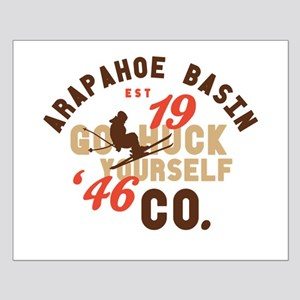 A-Basin Go Huck Yourself Small Poster