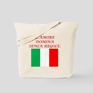 Italian Proverb Love Rules Tote Bag