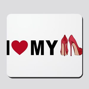 I love my shoes Mousepad