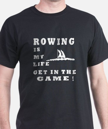Rowing Is My Life T-Shirt