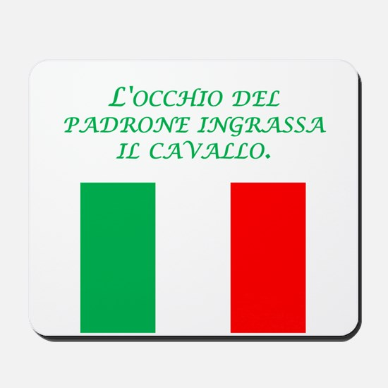 Italian Proverb Business Owner Mousepad