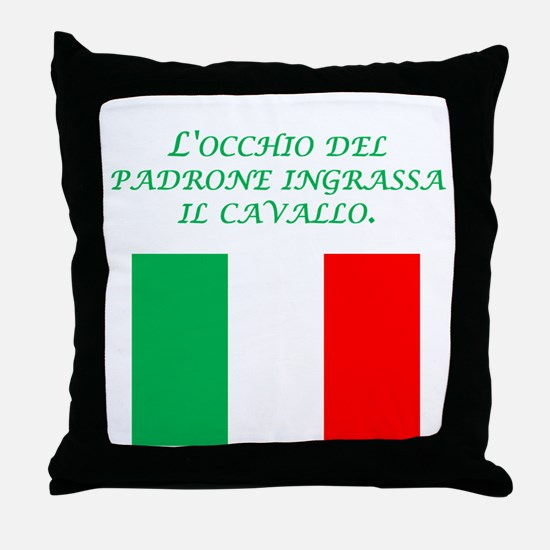 Italian Proverb Business Owner Throw Pillow