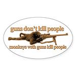 MONKEYS WITH GUNS... Sticker (Oval 10 pk)