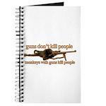 MONKEYS WITH GUNS... Journal