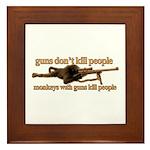 MONKEYS WITH GUNS... Framed Tile