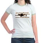 MONKEYS WITH GUNS... Jr. Ringer T-Shirt
