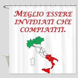 Italian Proverb Envy Pity Shower Curtain