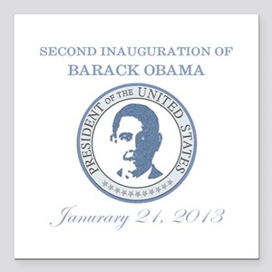"""Second Inauguration: Square Car Magnet 3"""" x 3"""""""