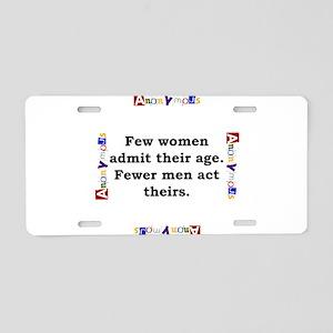 Few Women Admit Their Age - Anonymous Aluminum Lic