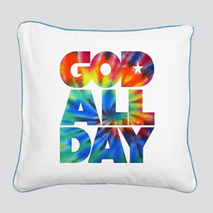 GOD ALL DAY Tie Dye Square Canvas Pillow
