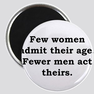 Few Women Admit Their Age - Anonymous Magnet
