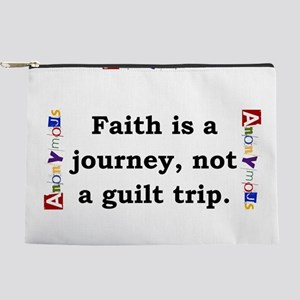Faith Is A Journey - Anonymous Makeup Pouch