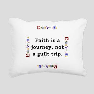 Faith Is A Journey - Anonymous Rectangular Canvas