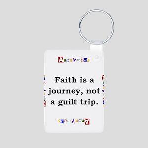 Faith Is A Journey - Anonymous Aluminum Photo Keyc