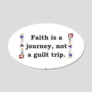 Faith Is A Journey - Anonymous 20x12 Oval Wall Dec