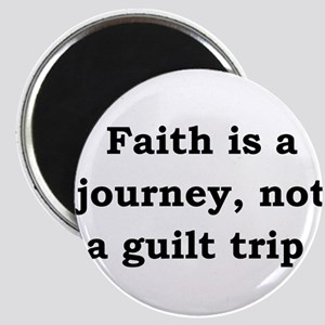 Faith Is A Journey - Anonymous Magnet