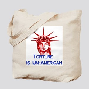 Torture Is Un-American Tote Bag