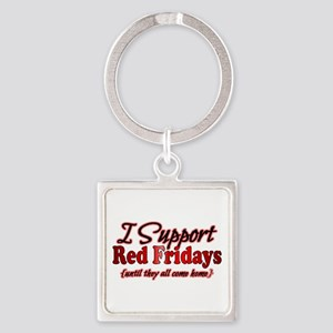 I support Red Fridays Square Keychain