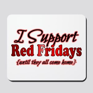 I support Red Fridays Mousepad
