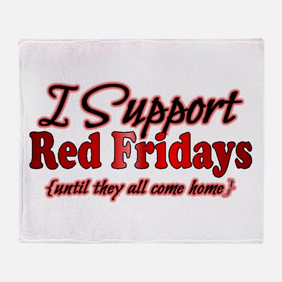 I support Red Fridays Throw Blanket