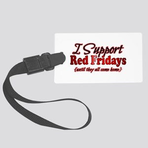 I support Red Fridays Large Luggage Tag