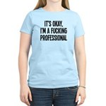 Its okay Women's Light T-Shirt