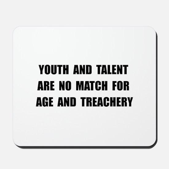 Age Treachery Mousepad