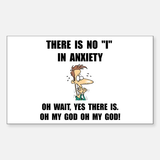 Anxiety Sticker (Rectangle 10 pk)