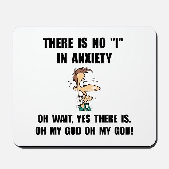 Anxiety Mousepad