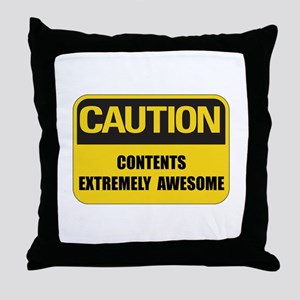 Caution Awesome Throw Pillow