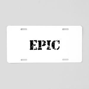 Distressed Epic Aluminum License Plate