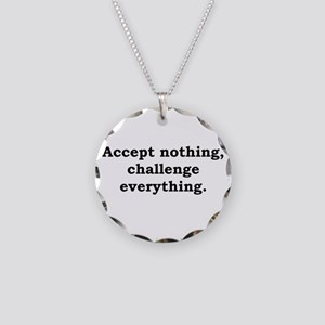 Accept Nothing - Anonymous Necklace Circle Charm