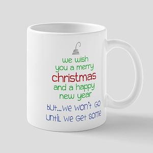 We Won't Go Mug