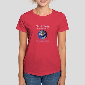 God Bless the Whole World Women's Dark T-Shirt