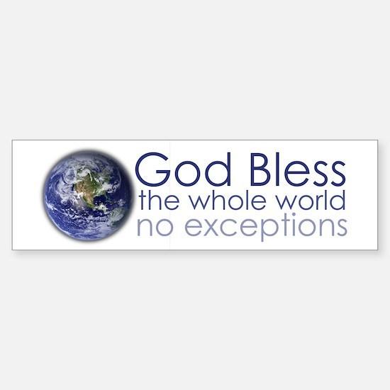 God Bless the Whole World Sticker (Bumper)