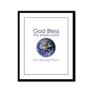 God Bless the Whole World Framed Panel Print