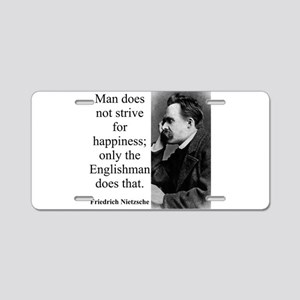 Man Does Not Strive - Nietzsche Aluminum License P