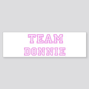 Pink team Donnie Bumper Sticker