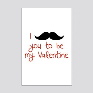 I Mustache You To Be My Valentine Mini Poster Prin