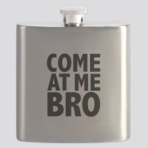 COME AT ME BRO Flask