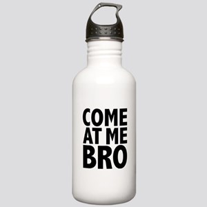 COME AT ME BRO Stainless Water Bottle 1.0L