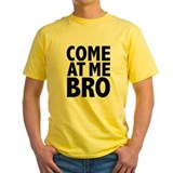 Come at me bro Mens Classic Yellow T-Shirts