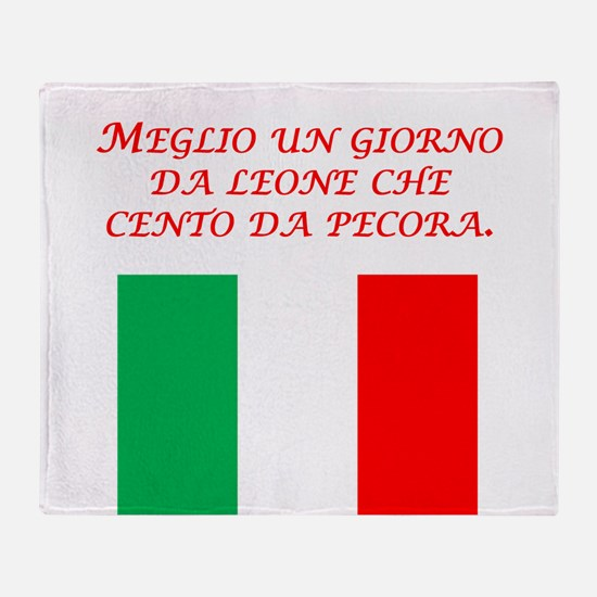Italian Proverb One Day As A Lion Throw Blanket