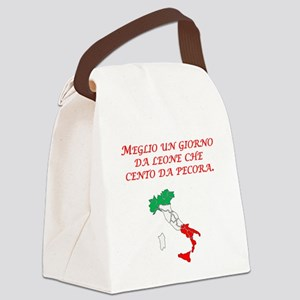 Italian Proverb One Day As A Lion Canvas Lunch Bag