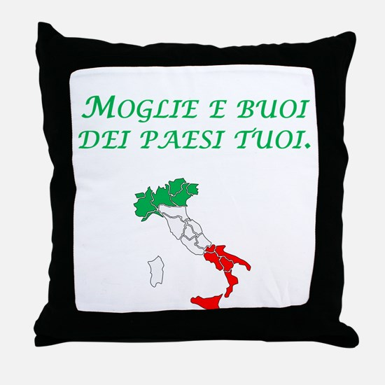 Italian Proverb Marry A Woman Throw Pillow