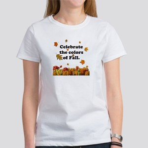 Celebrate the Colors...Women's T-Shirt