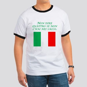 Italian Proverb In The Sack Ringer T